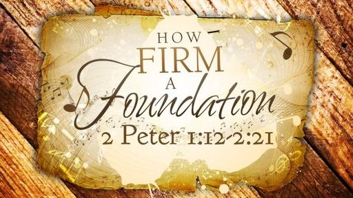 2 Peter 1:12 - 2:1-21