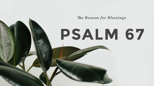 The Reason for Blessings