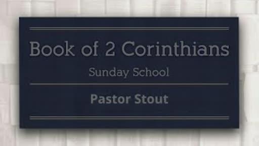 Sunday School - 2 Corinthians 5:10-11
