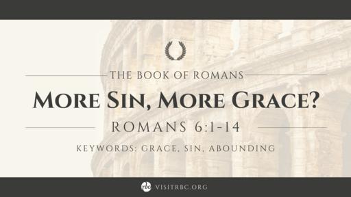 More Sin, More Grace?