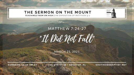 "Matthew 7:24-27 | ""It Did Not Fall"" [The Life]"