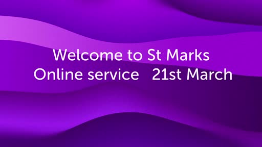 St Mark's Online Service 21 March