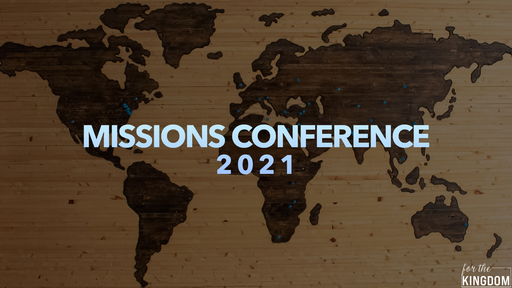 Missions Conference 2021