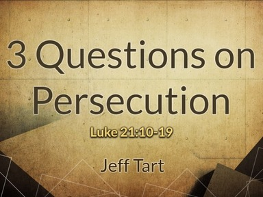 3 Questions on Persecution