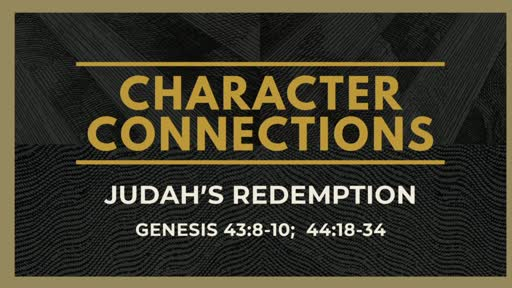 Character Connections: Judah's Redemption