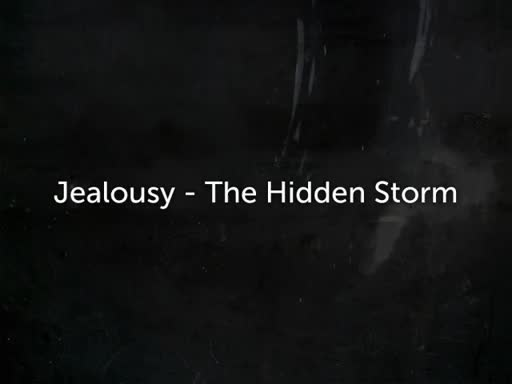 Emotions-Jealousy-The Hidden Storm