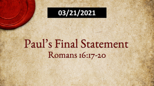 Paul's Final Statement