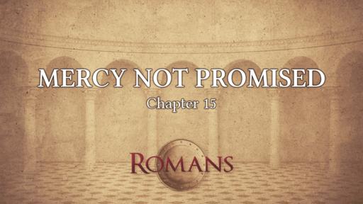 Mercy Not Promised