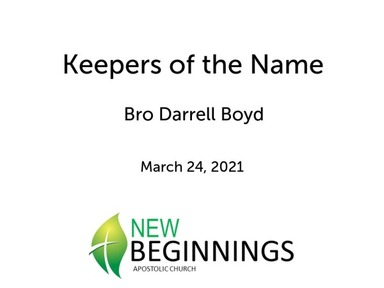 Wed 3/24 Keepers of the Name