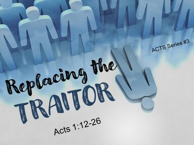 2021-02-21 REPLACING THE TRAITOR