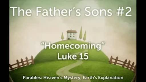 Parables #4 (Part 2) - Luke 15:11-32