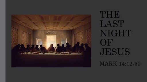 The Last Night of Jesus