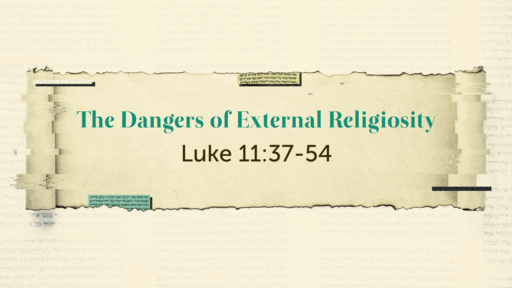 The Dangers of External Religiosity