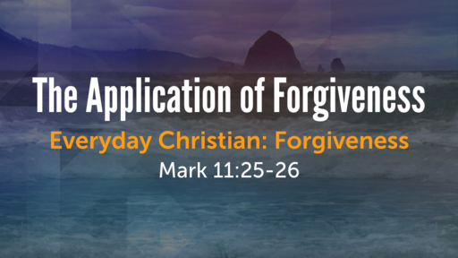 The Application of Forgiveness