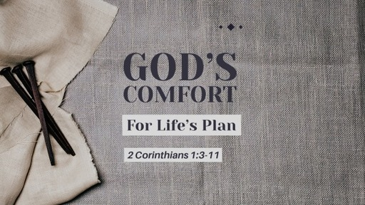 God's Comfort for Life's Plan