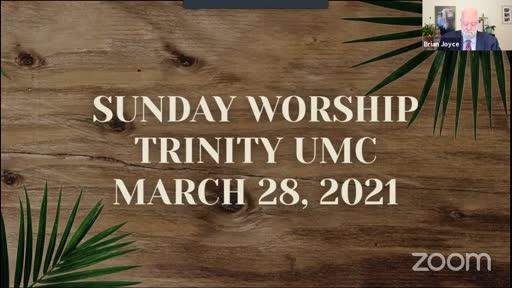 Sunday Worship—March 28, 2021