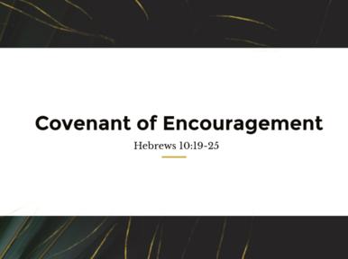 Covenant of Encouragement 03.28.21
