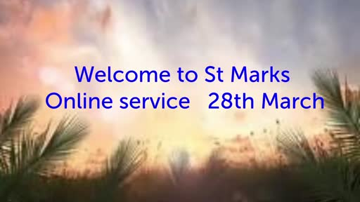 St Mark's Online Service 28 March