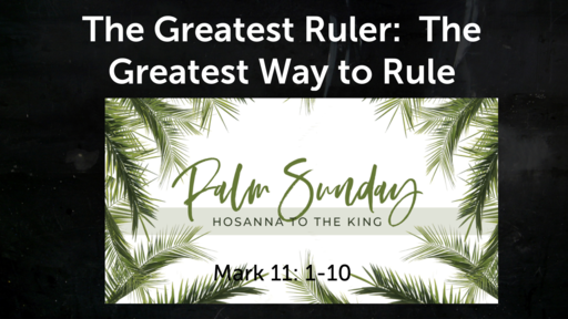 The Greatest Ruler:  The Greatest Way to Rule