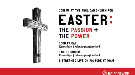 Easter 2021 - The Passion and The Power