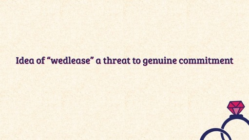 """Idea of """"wedlease"""" a threat to genuine commitment"""