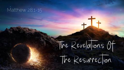 The Revelations Of The Resurrection