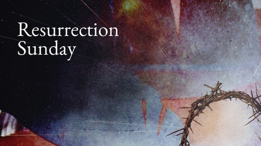 Special Resurrection Sunaday