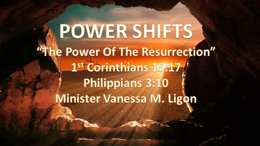 Resurrection (Easter) Sunday - April 4th, 2021 - Minister Vanessa M. Ligon