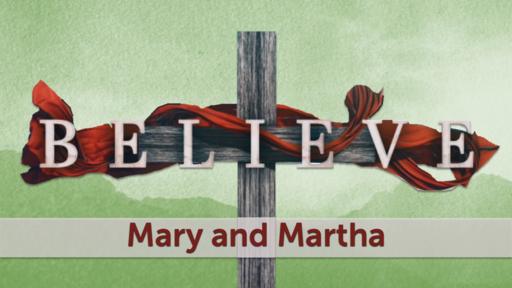03-28-2021 Mary and Martha