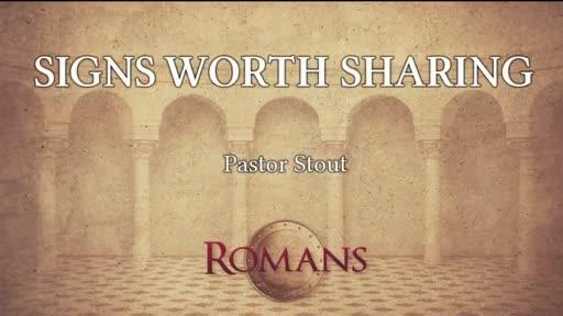 Signs Worth Sharing - Romans 15:17-22