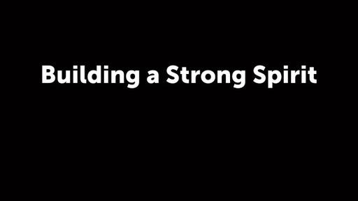 Building a Strong Spirit (2)