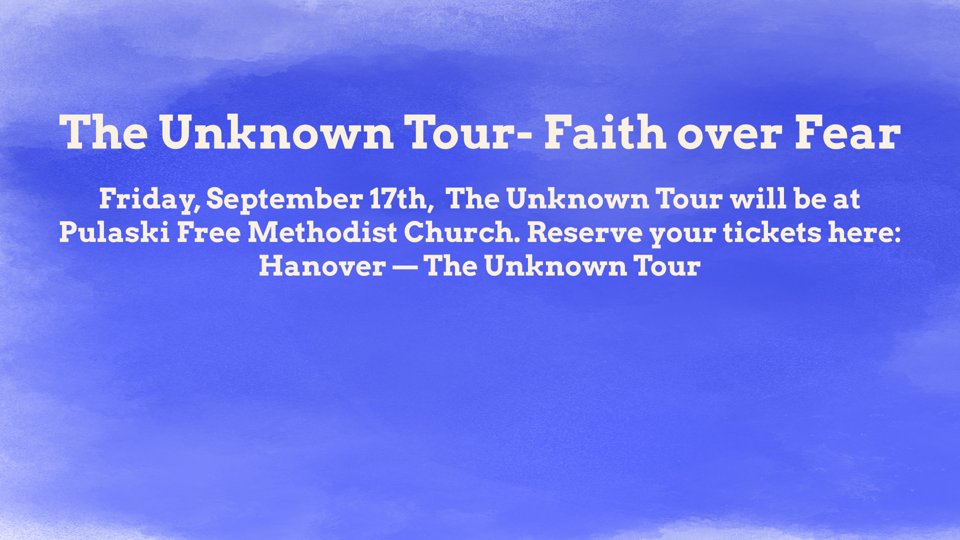 The Unknown Tour- Faith over Fear, Women's Ministry event