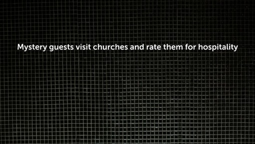 Mystery guests visit churches and rate them for hospitality