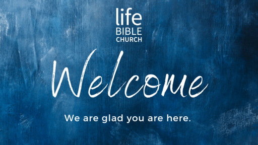 Life Bible Church - Vision Sunday