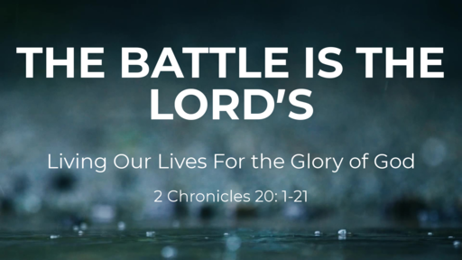 The Battle is the Lord's 2021
