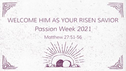 Welcome Him as Your Savior