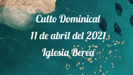 Culto Dominical 11 de abril