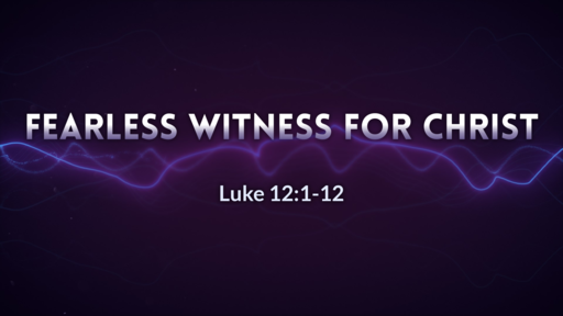 Fearless Witness for Christ
