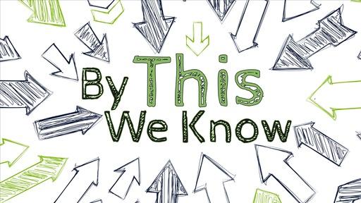 Part 1: I Know God