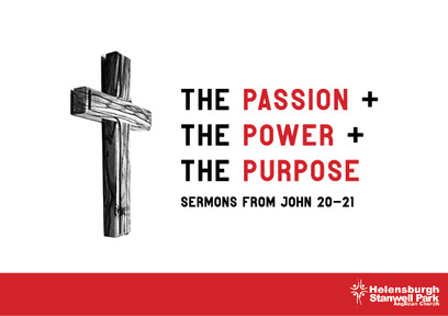 The Passion, The Power and The Purpose