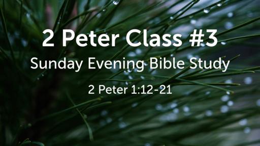 2 Peter Class #3