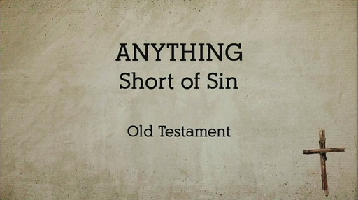 Anything: Sin in the Old Testament