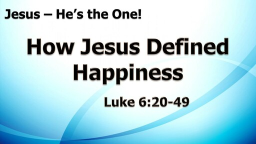 How Jesus Defined Happiness