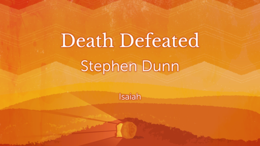 Death Defeated--Easter Morning