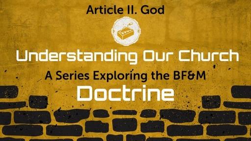BF&M II: God