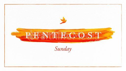Pentecost Sunday Paint Stroke