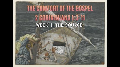The Comfort Of The Gospel
