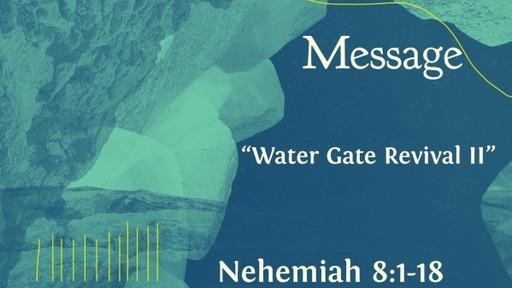 """""""Water Gate Revival II"""""""