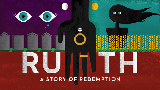 Ruth: Story of Redemption