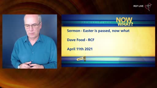 RCF 110421 - All Aged Service - Dave Food - Easter has passed, what next?